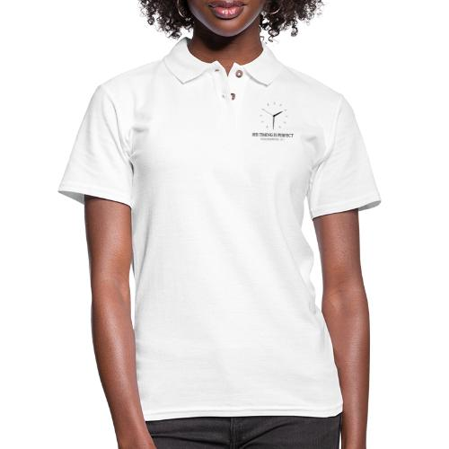 God's timing is perfect - Ecclesiastes 3:1 shirt - Women's Pique Polo Shirt