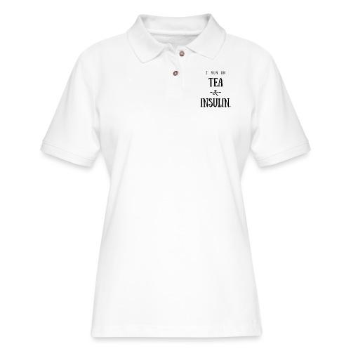 I Run On Tea and Insulin - Women's Pique Polo Shirt
