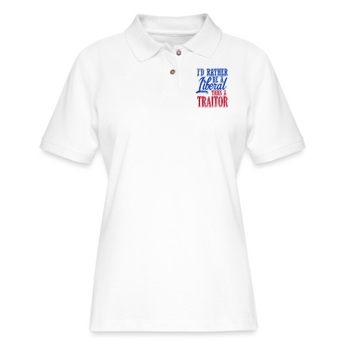 Rather Be A Liberal - Women's Pique Polo Shirt