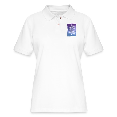 Some people feel the rain, others just get wet. - Women's Pique Polo Shirt