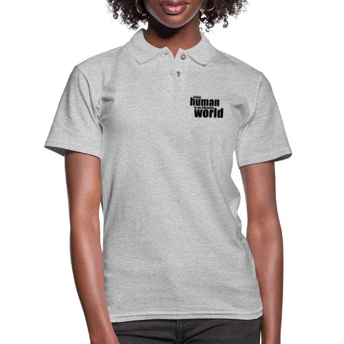 Being human in an inhuman world - Women's Pique Polo Shirt