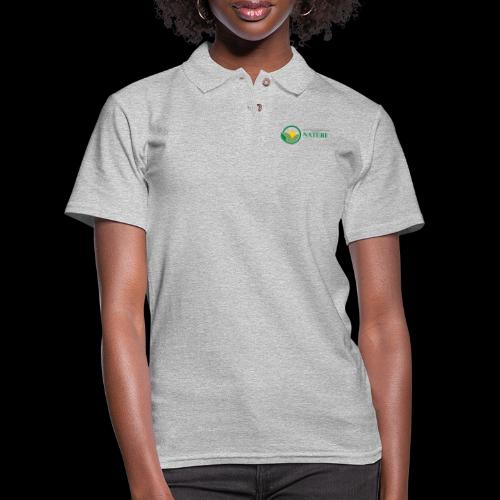What is the NATURE of NATURE? It's MANUFACTURED! - Women's Pique Polo Shirt