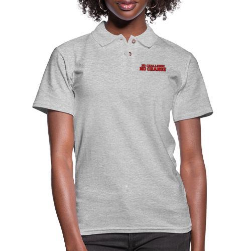 No Challenge No Change - Women's Pique Polo Shirt