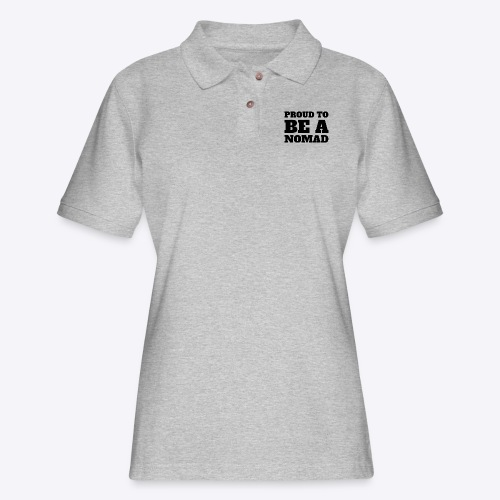 Proud to BE A Nomad - Women's Pique Polo Shirt