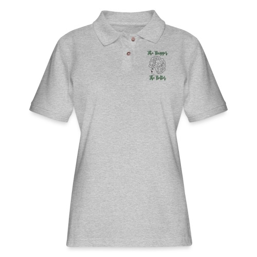 The Bigger The Better - Women's Pique Polo Shirt