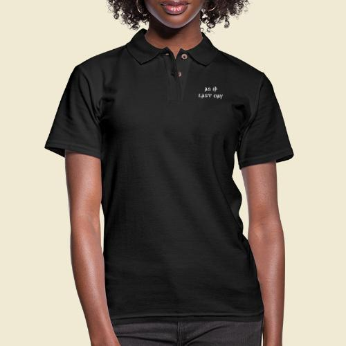 inspi shirt-1: as IF last day (white) - Women's Pique Polo Shirt