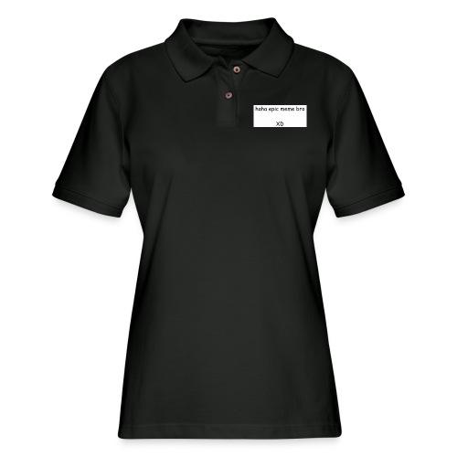 epic meme bro - Women's Pique Polo Shirt