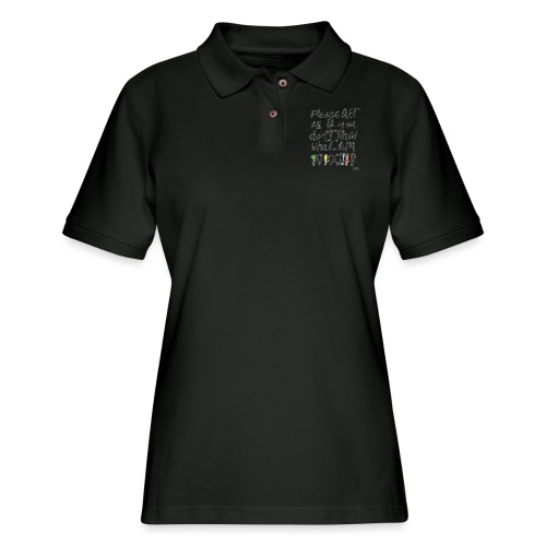 Please Act as if you don't know who I am - Women's Pique Polo Shirt