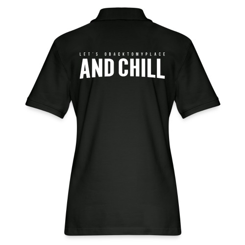 And Chill - Women's Pique Polo Shirt