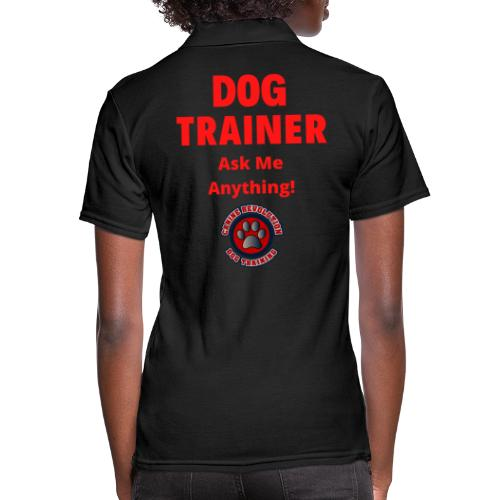 Dog Trainer Ask Me Anything - Women's Pique Polo Shirt