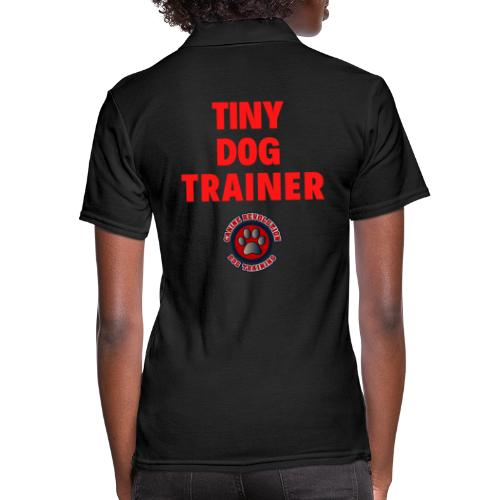 Tiny Dog Trainer - Women's Pique Polo Shirt