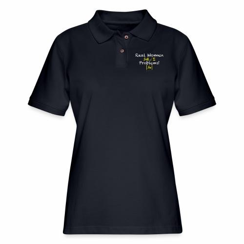 Real Women Solve Problems! [fbt] - Women's Pique Polo Shirt
