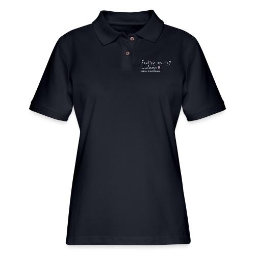 Feeling Strong Always - Women's Pique Polo Shirt