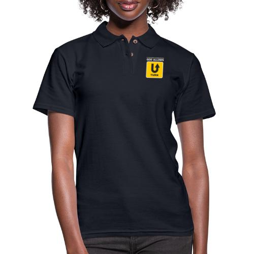God Allows U-Turn Motivational Bible T-Shirt - Women's Pique Polo Shirt