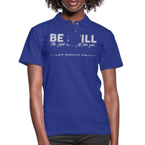 Be Still, the Lord will fight for you - Women's Pique Polo Shirt
