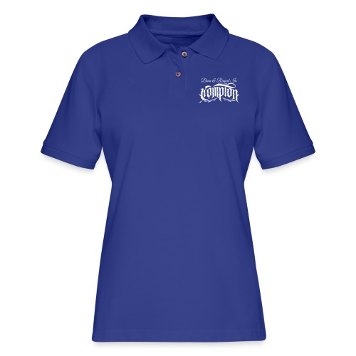 born and raised in Compton - Women's Pique Polo Shirt