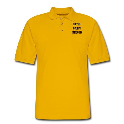 Do You Accept Bitcoin - Men's Pique Polo Shirt