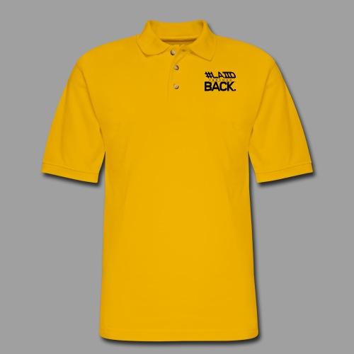 #LAIID BACK. - Men's Pique Polo Shirt