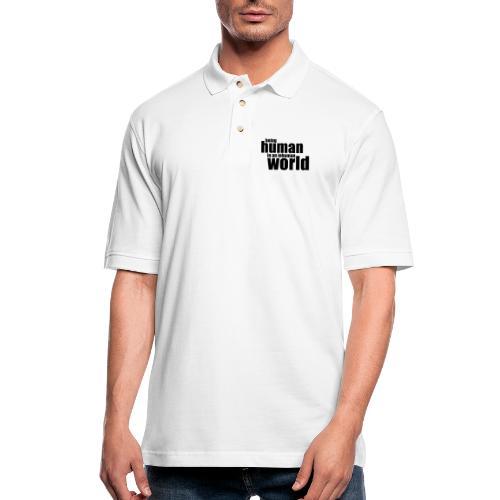 Being human in an inhuman world - Men's Pique Polo Shirt