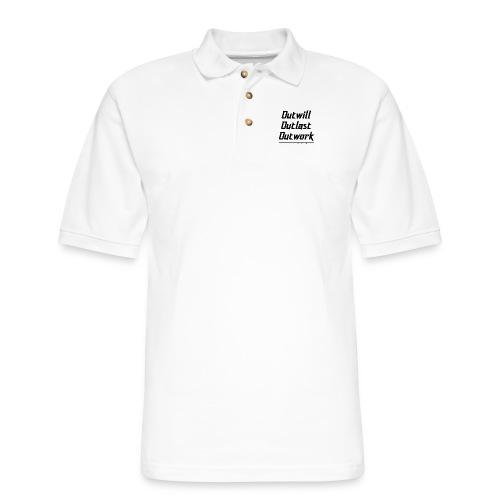 Outwill. Outlast. Outwork. EVERYONE. - Men's Pique Polo Shirt