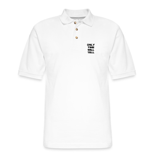 Only time will tell - Men's Pique Polo Shirt
