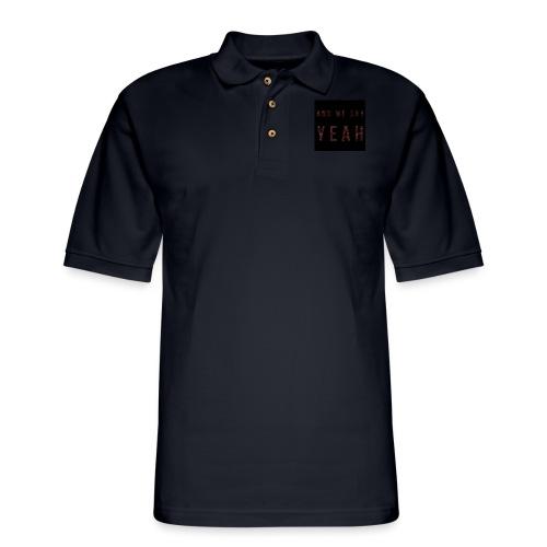 """Yeah"" Lyric - Men's Pique Polo Shirt"