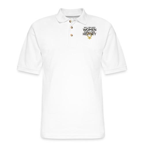 Well Behaved Women Rarely - Men's Pique Polo Shirt
