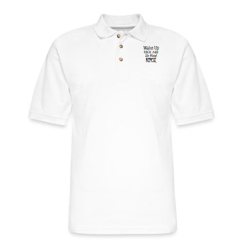 Wake Up Kick Ass Be Kind Repeat - Men's Pique Polo Shirt