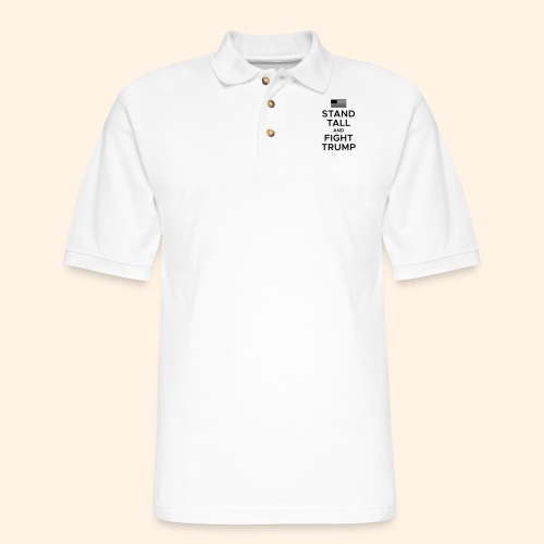 Stand Tall and Fight Trump - Men's Pique Polo Shirt