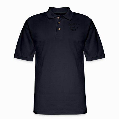 Cars Won't Break my Heart - Men's Pique Polo Shirt