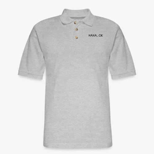 HAHA... OK - Men's Pique Polo Shirt