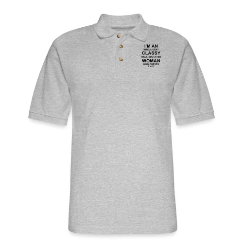 I'm an Intelligent classy well-educated woman who - Men's Pique Polo Shirt