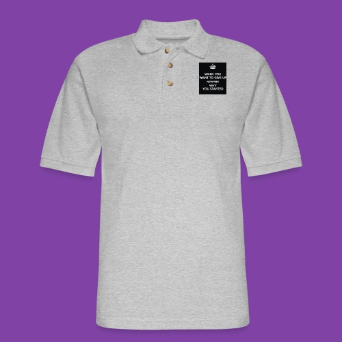when-you-want-to-give-up-remember-why-you-started- - Men's Pique Polo Shirt