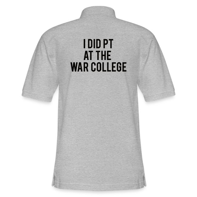 I did PT at the War College - Mens