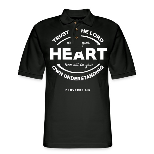 Trust in the Lord with all your heart - Men's Pique Polo Shirt