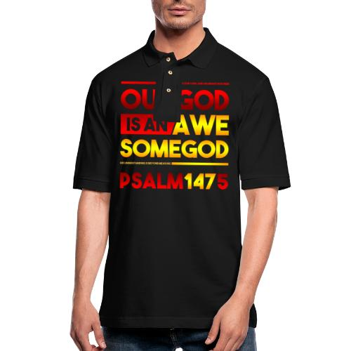 Our God is an Awesome God - Men's Pique Polo Shirt