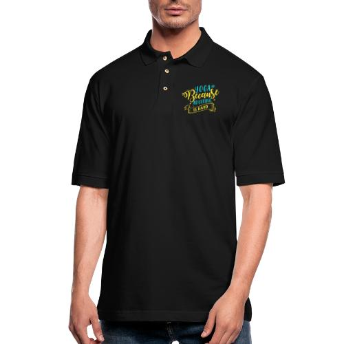Yoga Because Adulting is Hard - Men's Pique Polo Shirt
