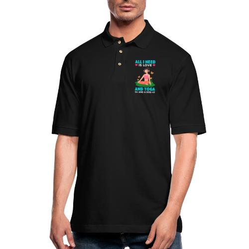 All I Need is Love And Yoga And a Dog - Men's Pique Polo Shirt