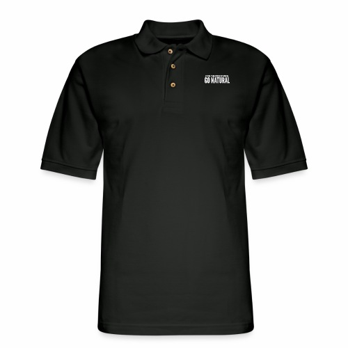 Join The Resistance. GO NATURAL Hoodie Dress - Men's Pique Polo Shirt