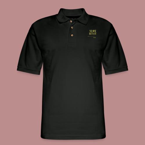 Endo - No one gets it - Men's Pique Polo Shirt