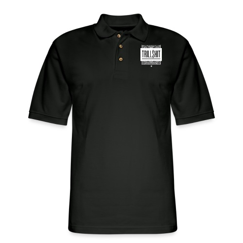 Trill Shit - Men's Pique Polo Shirt