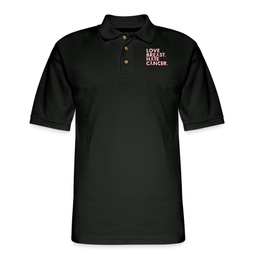 Love Breast. Hate Cancer. Breast Cancer Awareness) - Men's Pique Polo Shirt