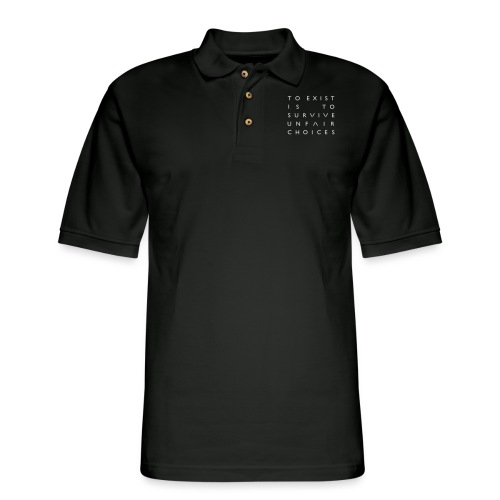 The OA - To Exist Is To Survive Unfair Choices - Men's Pique Polo Shirt