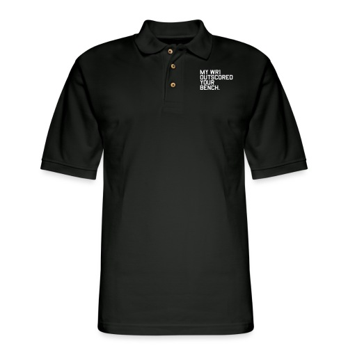 My WR1 Outscored your Bench. (Fantasy Football) - Men's Pique Polo Shirt