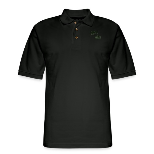 meaning of life - Men's Pique Polo Shirt