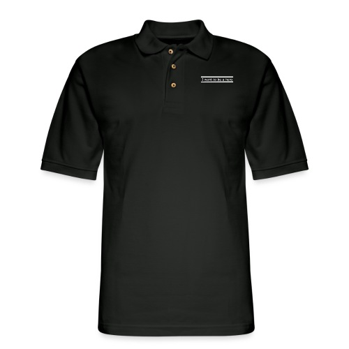 I want to be a hero. - Men's Pique Polo Shirt