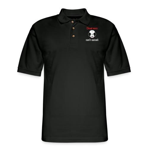 Dead men can't catcall - Men's Pique Polo Shirt