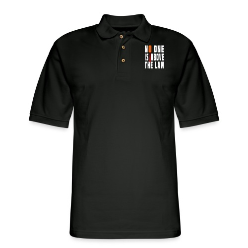 Trump Is Not Above The Law T-shirt - Men's Pique Polo Shirt