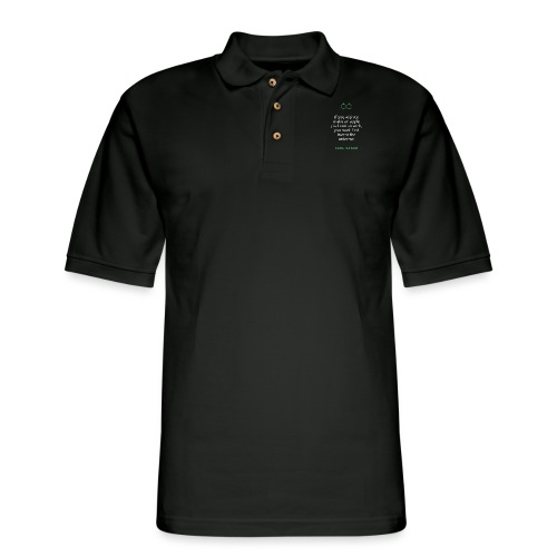 T Shirt Quote If you wish to make an apple pie fr - Men's Pique Polo Shirt