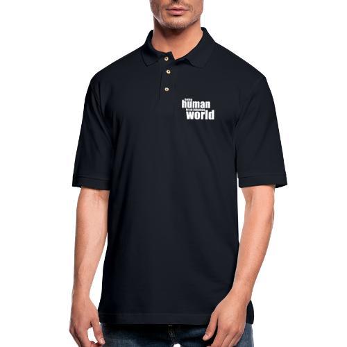 Be human in an inhuman world - Men's Pique Polo Shirt